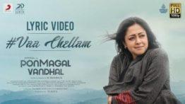 Vaa Chellam Song Lyrics - Pon Magal Vandhal