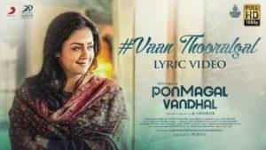 Vaan Thooralgal Song Lyrics - Pon Magal Vandhal