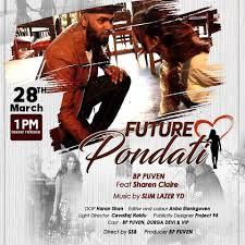 Future Pondati Song Lyrics - BP Puven Ft Sharen Claire