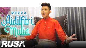 Lirik Lagu Aidilfitri Mulia - Rezza