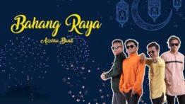 Lirik Lagu Bahang Raya - Azarra Band
