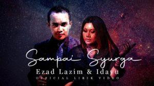 Lirik Lagu Sampai Syurga - Ezad Lazim & Idayu