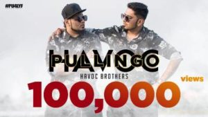 Pullingo Song Lyrics - Havoc Brothers