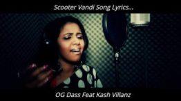 Scooter Vandi Song Lyrics - OG Dass Feat Kash Villanz, scooter vandi lyrics, scooter vandi song lyrics in tamil
