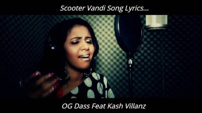 Scooter Vandi Song Lyrics - OG Dass Feat Kash Villanz, scooter vandi lyrics, scooter vandi song lyrics in tamil