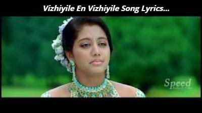 Vizhiyile En Vizhiyile Song Lyrics - Velli Thirai
