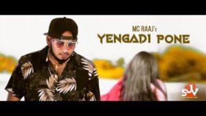 Yengadi Pone Song Lyrics - MC Raaj