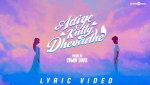 Adiye Kutty Dhevadhe Song Lyrics - Edwin Louis