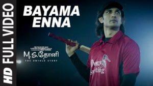 Bayama Enna Song Lyrics - M.S. Dhoni