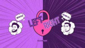 Left Right Song Lyrics - NewFace Feat Arvind Raj