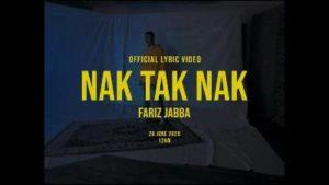 Lirik Lagu Nak Tak Nak - Fariz Jabba
