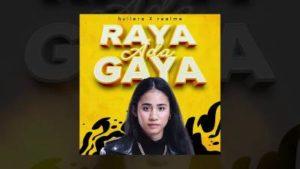 Lirik Lagu Raya Ada Gaya - Hullera Feat Realme