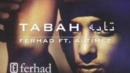 Lirik Lagu Tabah - Ferhad Feat Altimet