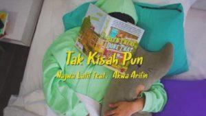 Lirik Lagu Tak Kisah Pun - Najwa Latif Feat Akwa Arifin