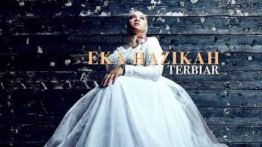 Lirik Lagu Terbiar - Eka Hazikah