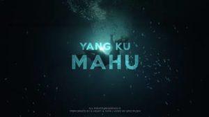 Lirik Lagu Yang Ku Mahu - Yaph Feat B-Heart