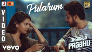Pularum Song Lyrics - Dharala Prabhu (2020)
