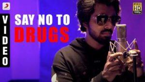Say No To Drugs Song Lyrics - G.V. Prakash Kumar