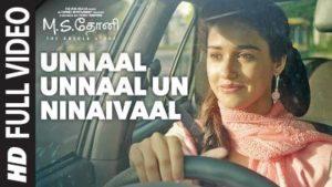 Unnaal Unnaal Un Ninaivaal Song Lyrics - M.S. Dhoni