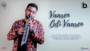 Vaaren Odi Vaaren Song Lyrics - D Sathyaprakash (2020)