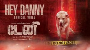 Hey Danny Tamil Song Lyrics - Danny