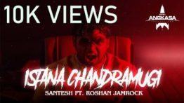Istana Chandramugi Song Lyrics - Santesh
