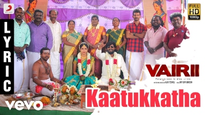 Kaatukkatha Song Lyrics - Vairii