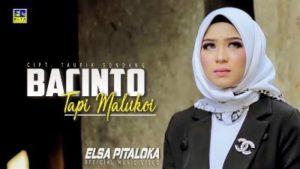 Lirik Lagu Bacinto Tapi Maluko - Elsa Pitaloka
