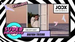 Lirik Lagu On My Way - Daiyan Trisha
