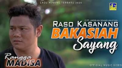 Lirik Lagu Raso Kasanang Bakasiah Sayang - Rangga Madisa