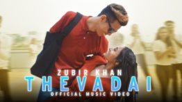 Thevadhai Song Lyrics - Zubir Khan