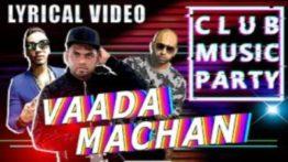 Vaada Machan Song Lyrics - Santesh, Sheezay, Rabbit Mac & Jack ChakraSonic