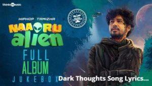 Dark Thoughts Song Lyrics - HipHop Tamizha