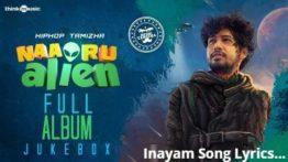 Inayam Song Lyrics - HipHop Tamizha