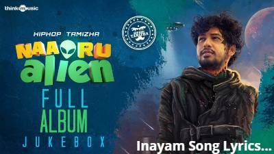 Inayam Song Lyrics - HipHop Tamizha