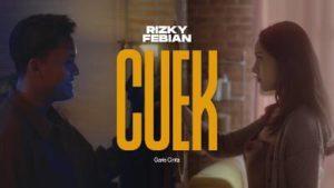 Lirik Lagu Cuek - Rizky Febian