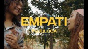 Lirik Lagu Empati - Tujuloca
