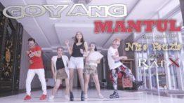 Lirik Lagu Goyang Mantul - Nisa Fauzia Feat RapX