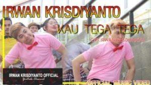 Lirik Lagu Kau Tega-Tega - Irwan Krisdiyanto