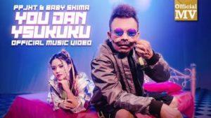 Lirik Lagu You Dan Ysukuku - PPJHT & Baby Shima