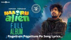Pogattum Pogattum Po Song Lyrics - HipHop Tamizha