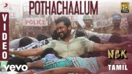 Pothachaalum Song Lyrics With English Translation - NGK