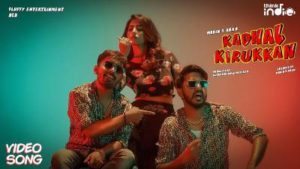Kadhal Kirukkan Song Lyrics - Mobin & Ara