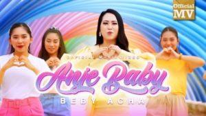 Lirik Lagu Anje Baby - Beby Acha