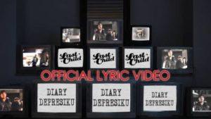 Lirik Lagu Diary Depresiku - Last Child