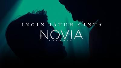 Lirik Lagu Ingin Jatuh Cinta - Novia Bachmid