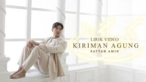Lirik Lagu Kiriman Agung - Fattah Amin