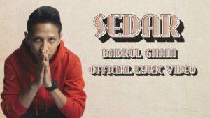 Lirik Lagu Sedar - Badrul Ghani