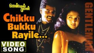 Chikku Bukku Rayile Song Lyrics In English Translation - Gentleman
