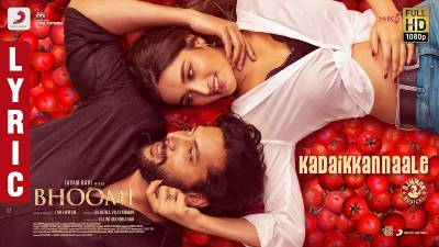 Kadai Kannaaley Song Lyrics - Bhoomi